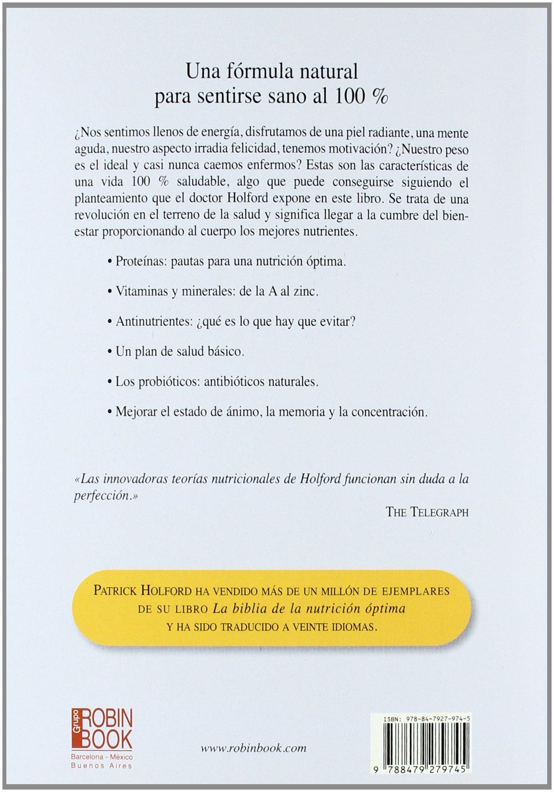 Nutrición óptima: Guía fácil: Un plan de acción saludable para una vida mejor (Spanish Edition): Patrick Holford, Susannah Lawson: 9788479279745: ...