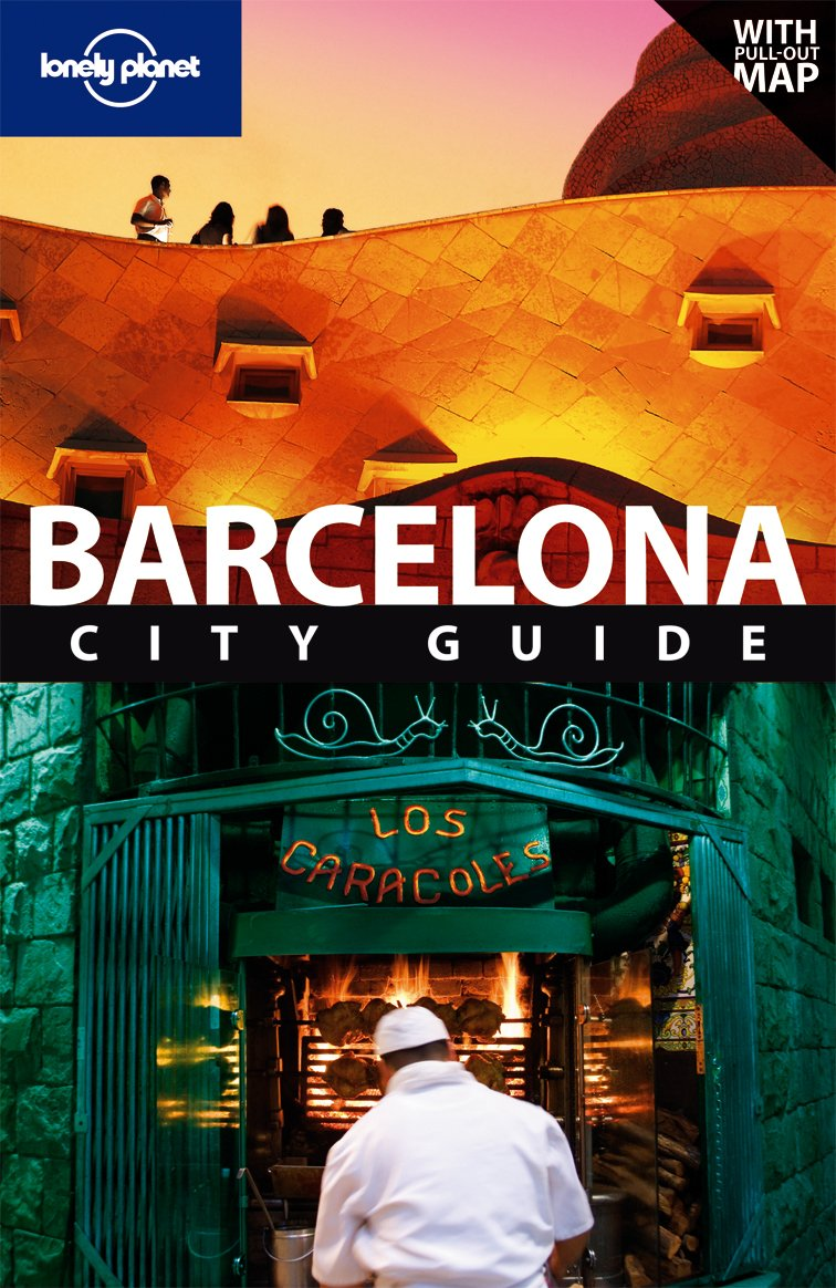 Barcelona City Guide (LONELY PLANET BARCELONA)