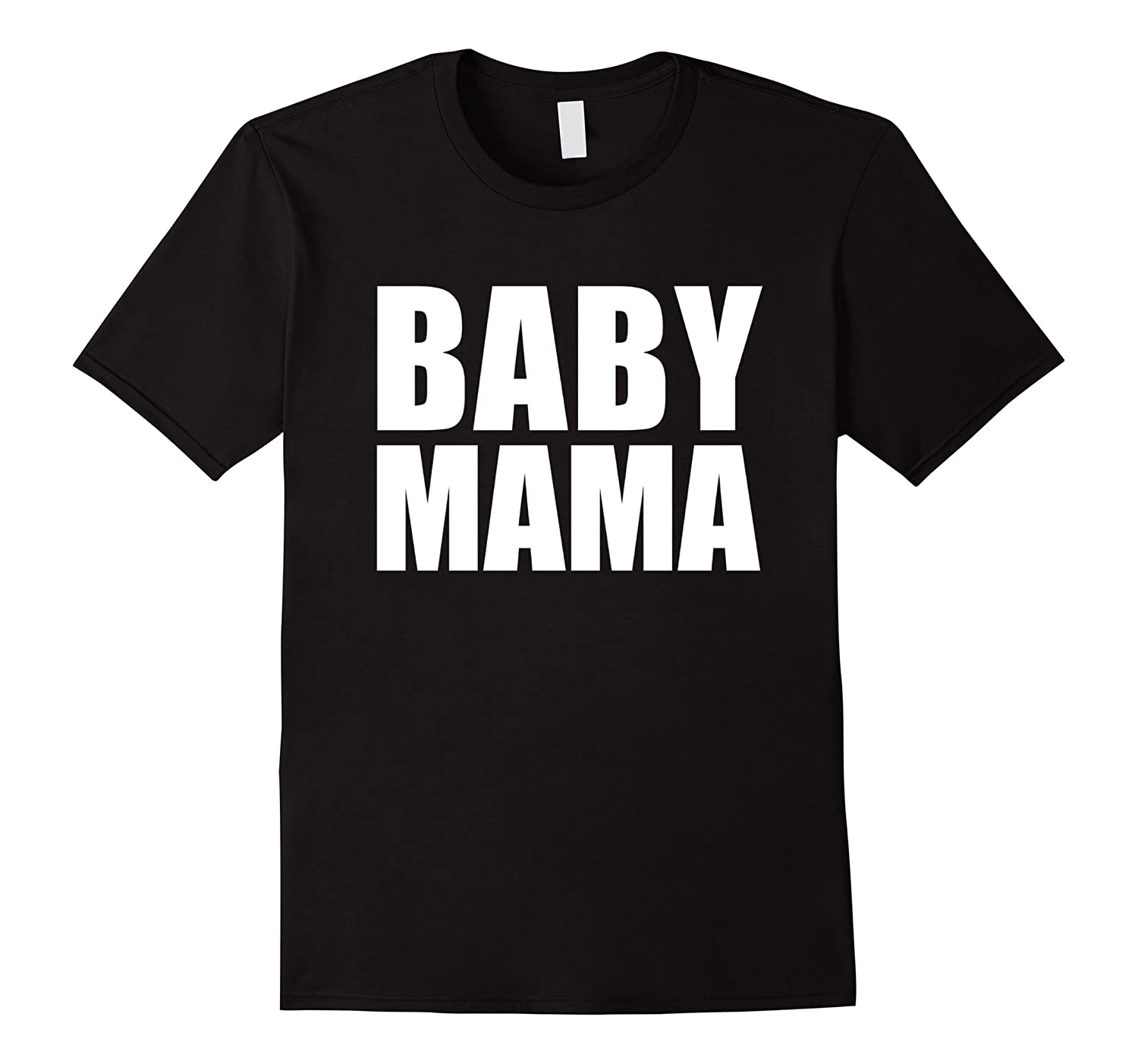 Baby Mama Funny T-shirt Pregnant Mom to Be Expecting Moms-TH