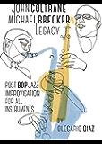 John Coltrane Michael Brecker Legacy