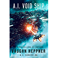 A.I. Void Ship (The A.I. Series Book 6) (English Edition)