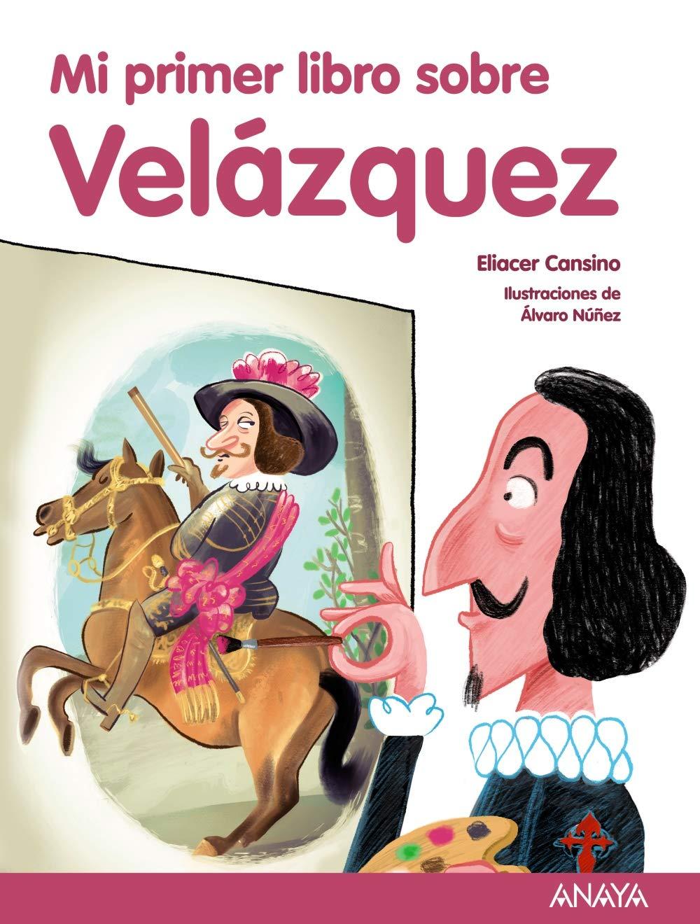Read Online Mi primer libro sobre Velázquez (Spanish Edition) pdf