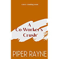 A Co-Worker's Crush (The Rooftop Crew Book 6) (English Edition)