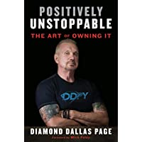 Positively Unstoppable: The Art of Owning It with the Power of Mindset, Motivation, and DDP Yoga