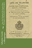 Arte De Traduzir De Latim Para Português, Reduzida A Princípios