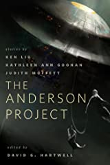 The Anderson Project: A Tor.Com Original Kindle Edition