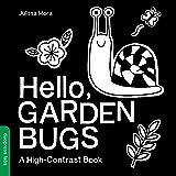 Hello, Garden Bugs: A High-Contrast Book
