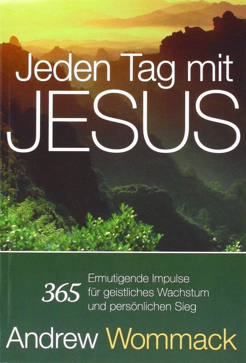 Jeden Tag Mit Jesus