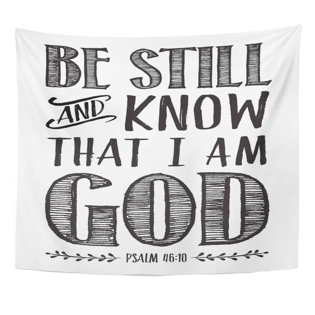VaryHome Tapestry Christian Biblical Calligraphy with Elegant Swashes Accents From Psalms Be Still and Know That I Am God Home Decor Wall Hanging for Living Room Bedroom Dorm 50x60 Inches