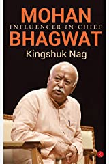 Mohan Bhagwat: Influencer-in-Chief Hardcover