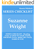 Suzanne Wright - SERIES CHECKLIST - Reading Order of DEEP IN YOUR VEINS, PHOENIX PACK, MERCURY PACK, DARK IN YOU