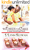 He Takes the Cake (Sweet Somethings Book 4)
