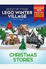 Build Up Your LEGO Winter Village: Christmas Stories Paperback