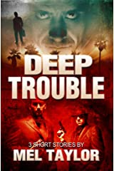 Deep Trouble Kindle Edition