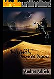 Khalil, el Hijo del Desierto. (Spanish Edition)