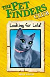 3: Looking For Lola (Pet Finders Club)
