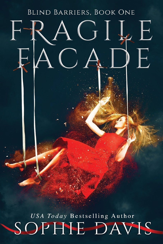 Fragile Facade by Sophie Davis