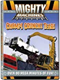 Mighty Machines: Chomp! Crunch! Tear!