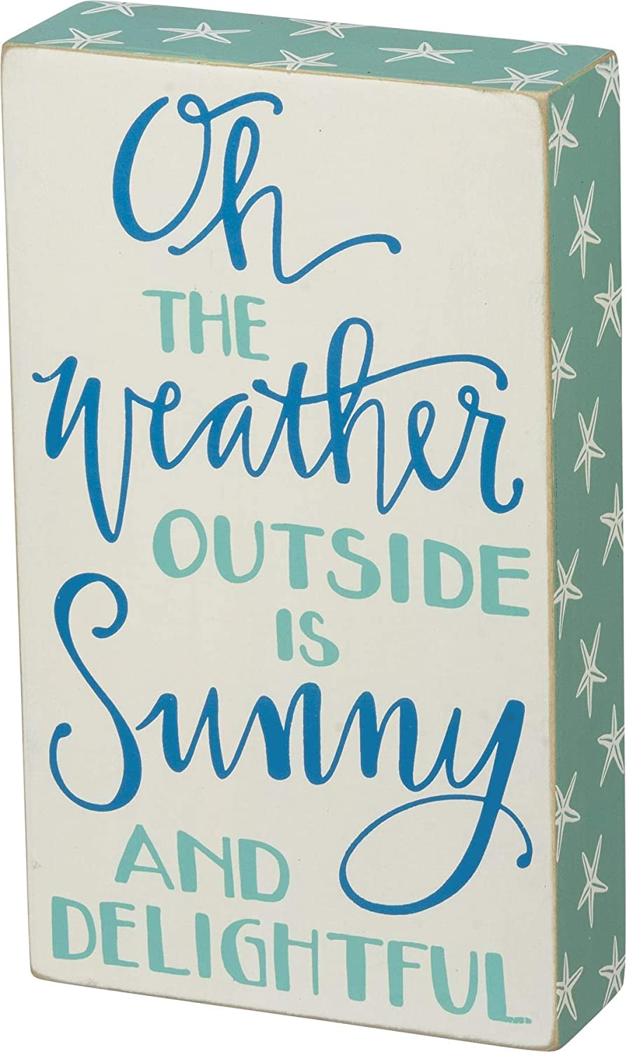 Primitives by Kathy - Weather Outside Box Sign - 5 inches x 8.50 inches