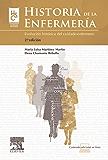 Historia de la enfermería + StudentConsult en español: Evolución histórica del cuidado enfermero