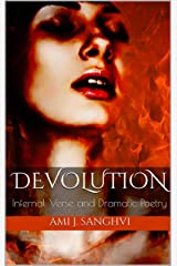 Devolution: Infernal Verse and Dramatic Poetry Kindle Edition