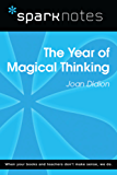 The Year of Magical Thinking (SparkNotes Literature Guide)