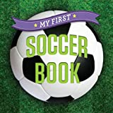 My First Soccer Book (First Sports)