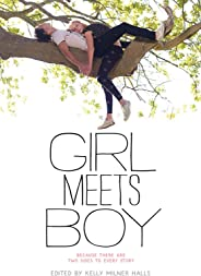 Girl Meets Boy: Because There Are Two Sides to Every Story (English Edition)