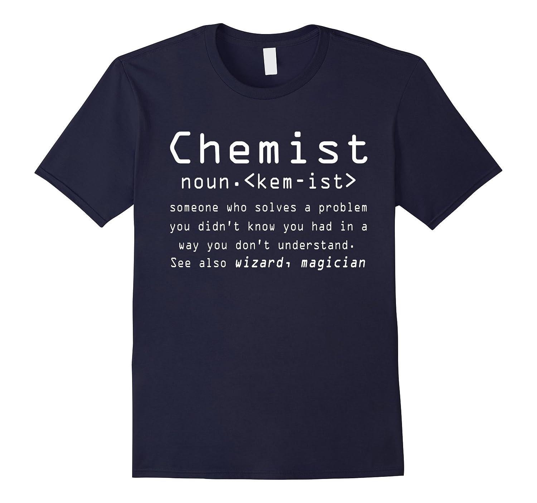 Chemist Noun T-Shirt - Wizard Magician Tee-TD