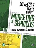Marketing de Serviços. Pessoas, Tecnologia e Estratégia