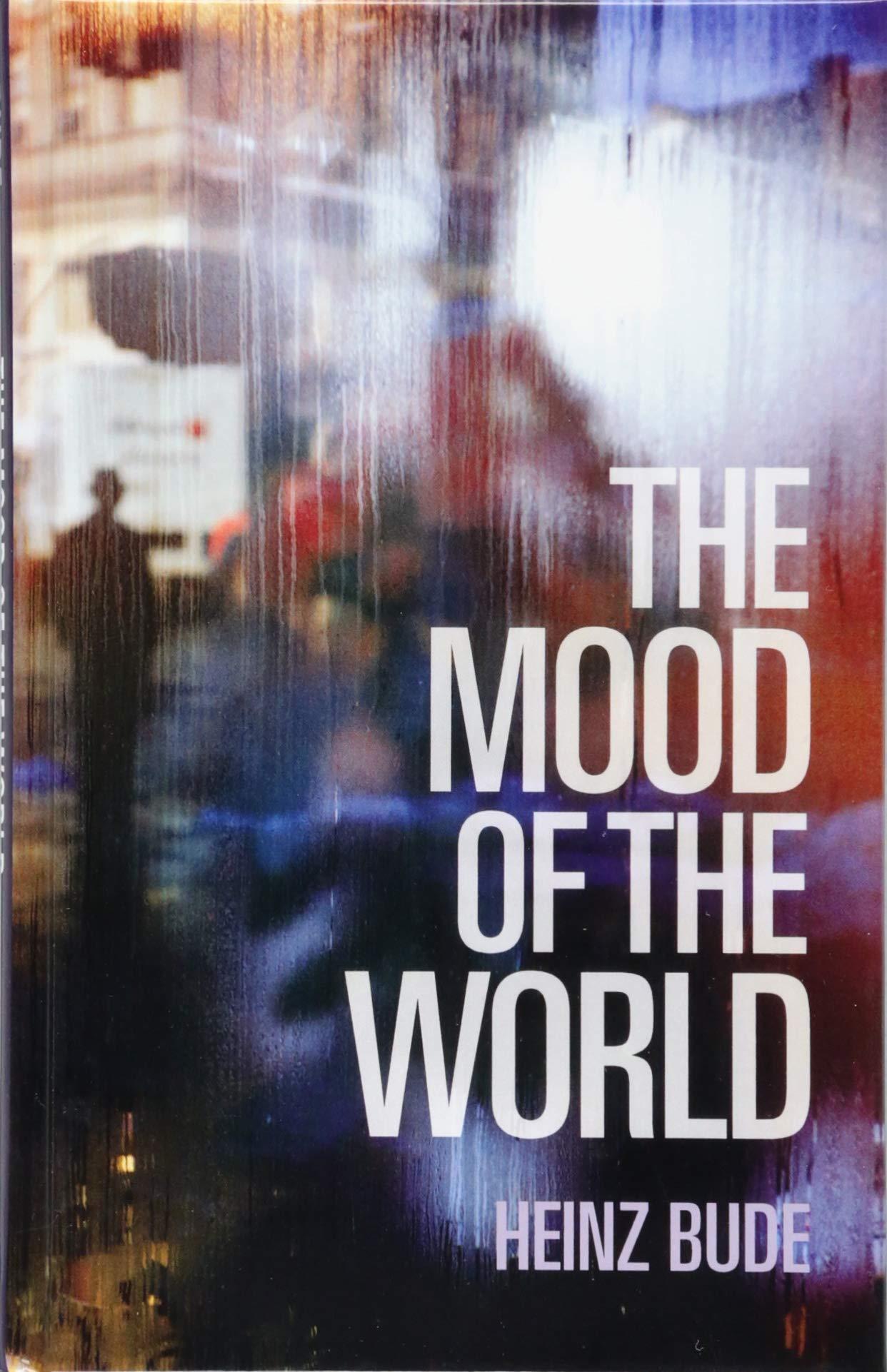 The Mood Of World Hardcover 25 Jul 2018