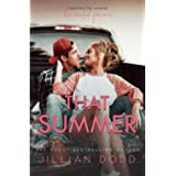 That Summer: A Small Town, Friends-to-Lovers Romance (That Boy)