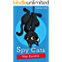 Children's Book : Spy Cats 1: The Rookie (Cat, Animal, Action & Adventure, Growing Up, Book for kids ages 9 12)