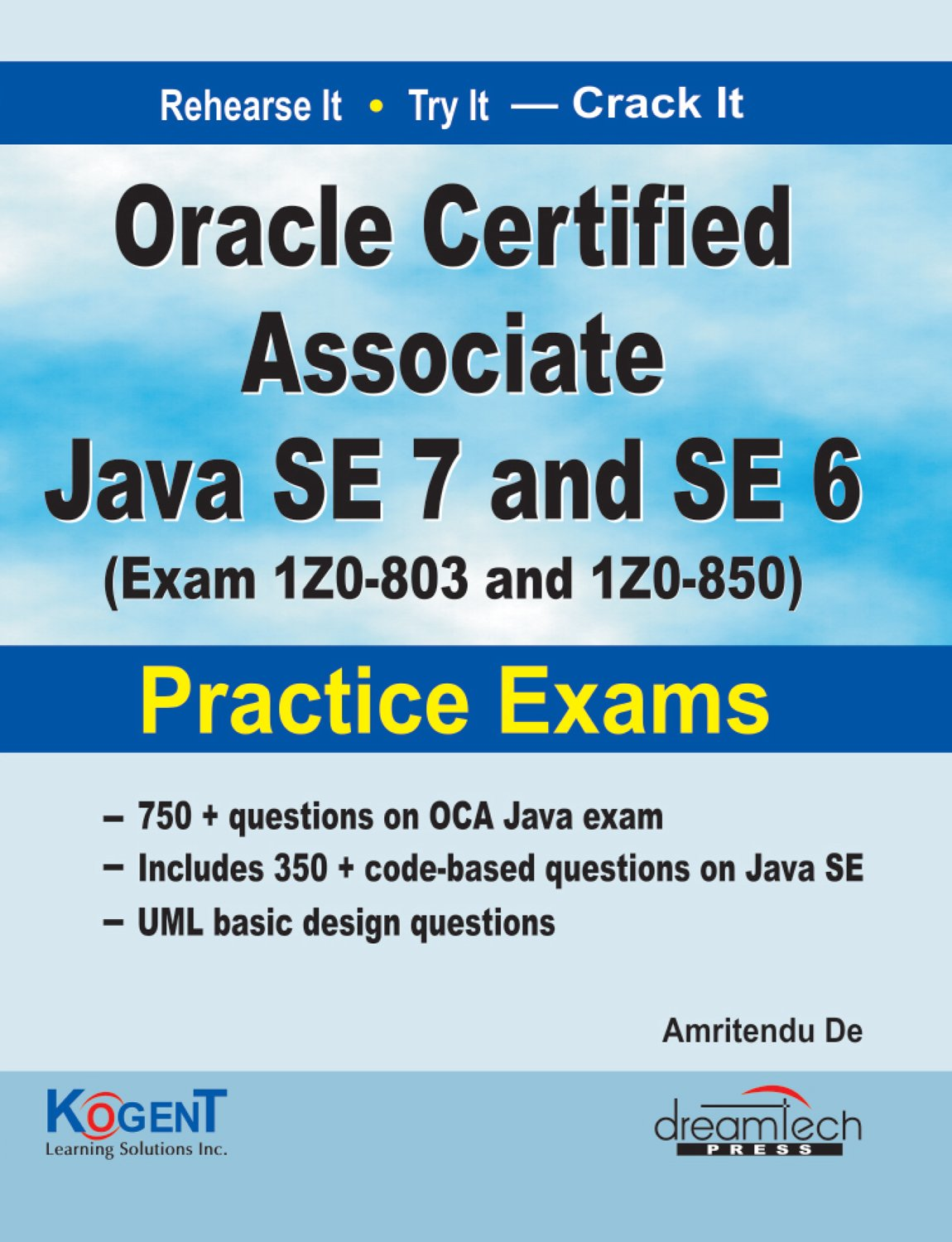 Buy Oracle Certified Associate Java SE-7 and SE-6: Exam IZ0-803 and IZ0-850 Practice  Exams Book Online at Low Prices in India | Oracle Certified Associate ...