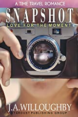 SNAPSHOT: LOVE FOR THE MOMENT (This Side of Center-Original Stories) Kindle Edition