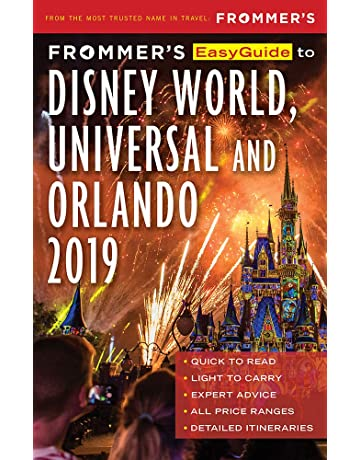 Frommers EasyGuide to DisneyWorld, Universal and Orlando 2019