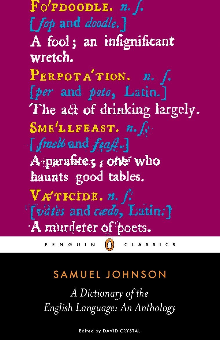 A Dictionary of the English Language: An Anthology (Penguin Classics) by Johnson, Samuel/ Crystal, David (EDT)