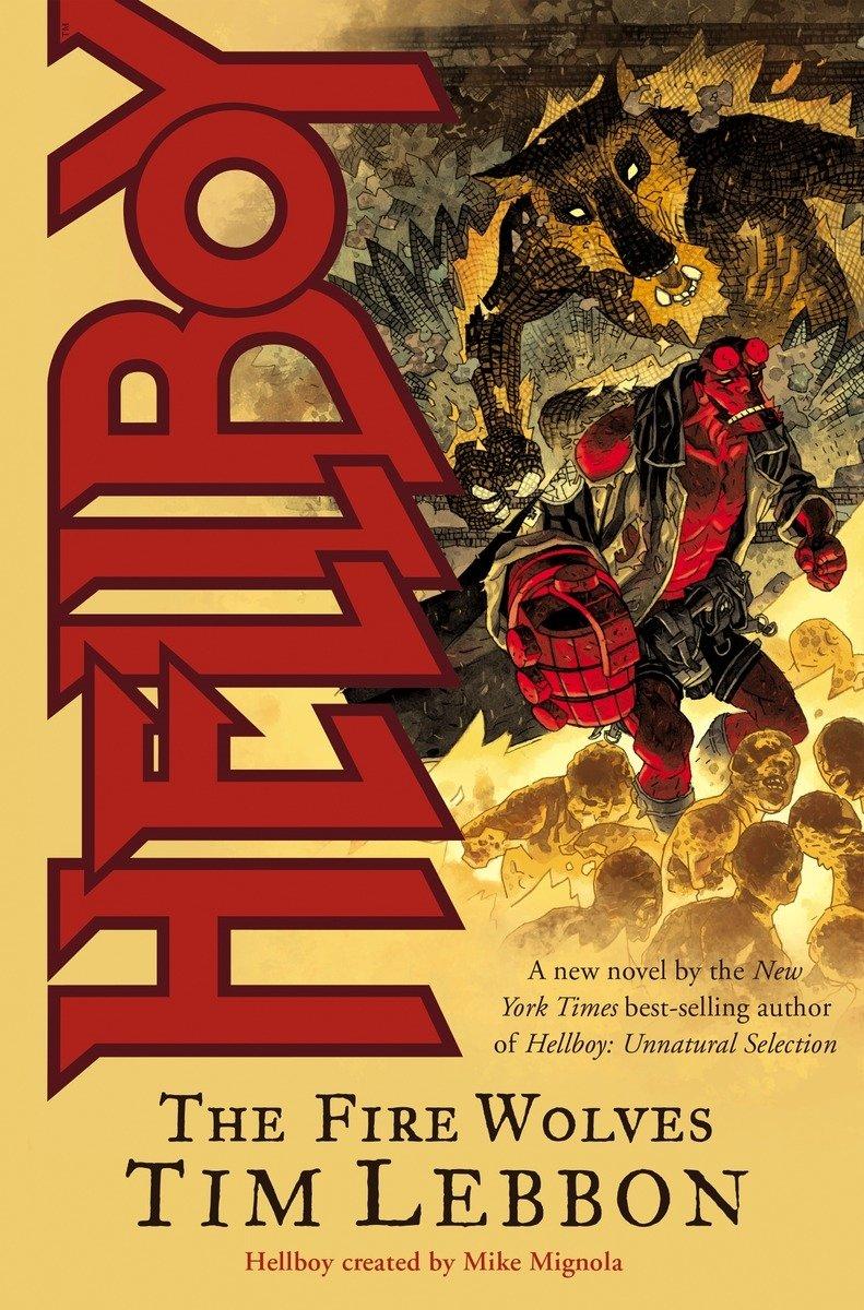 Download Hellboy: The Fire Wolves (novel) pdf epub