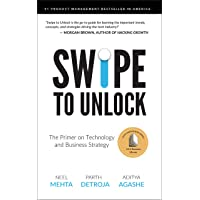 Swipe to Unlock: The Primer on Technology and Business Strategy