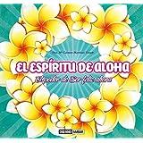 El Espíritu De Aloha (Estilos de Vida)