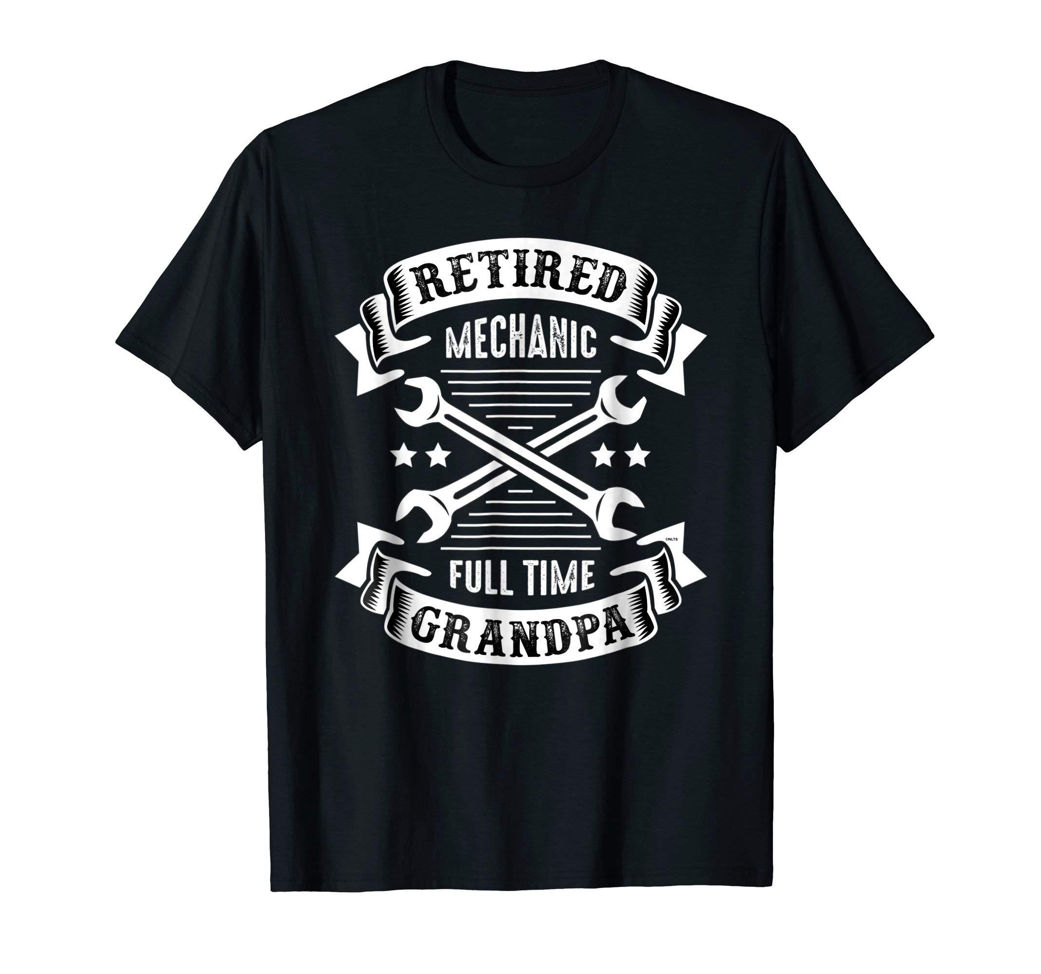 Retired-Mechanic-Full-Time-Grandpa-T-Shirt-Gifts-Shirt-Tee