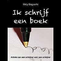 Ik schrijf een boek: Advies van een schrijver voor een schrijver