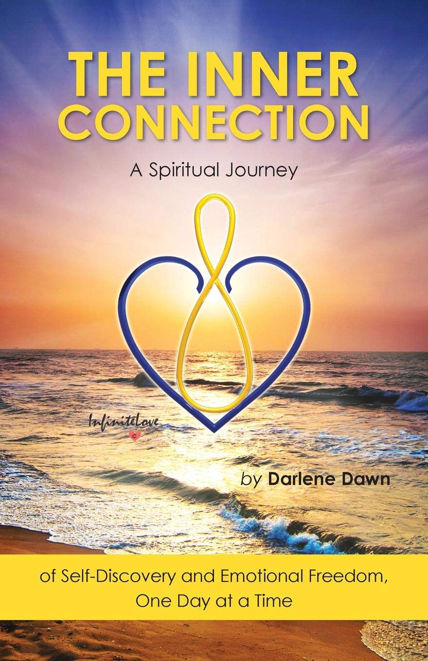 Read Online The Inner Connection: A Spiritual Journey of Self-Discovery and Emotional Freedom, One Day at a Time pdf