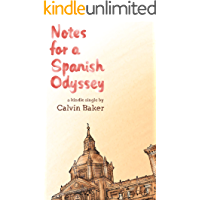 Notes for a Spanish Odyssey (Kindle Single) (English Edition)