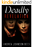 Deadly Revelation (Deadly Series Book 2)
