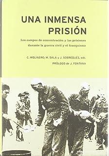 Cautivos: Campos de concentración en la España franquista ...