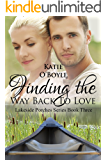 Finding the Way Back to Love (Lakeside Porches Series Book 3)