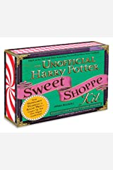 The Unofficial Harry Potter Sweet Shoppe Kit: From Peppermint Humbugs to Sugar Mice - Conjure Up Your Own Magical Confections Paperback