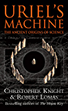 Uriel's Machine: Reconstructing the Disaster Behind Human History