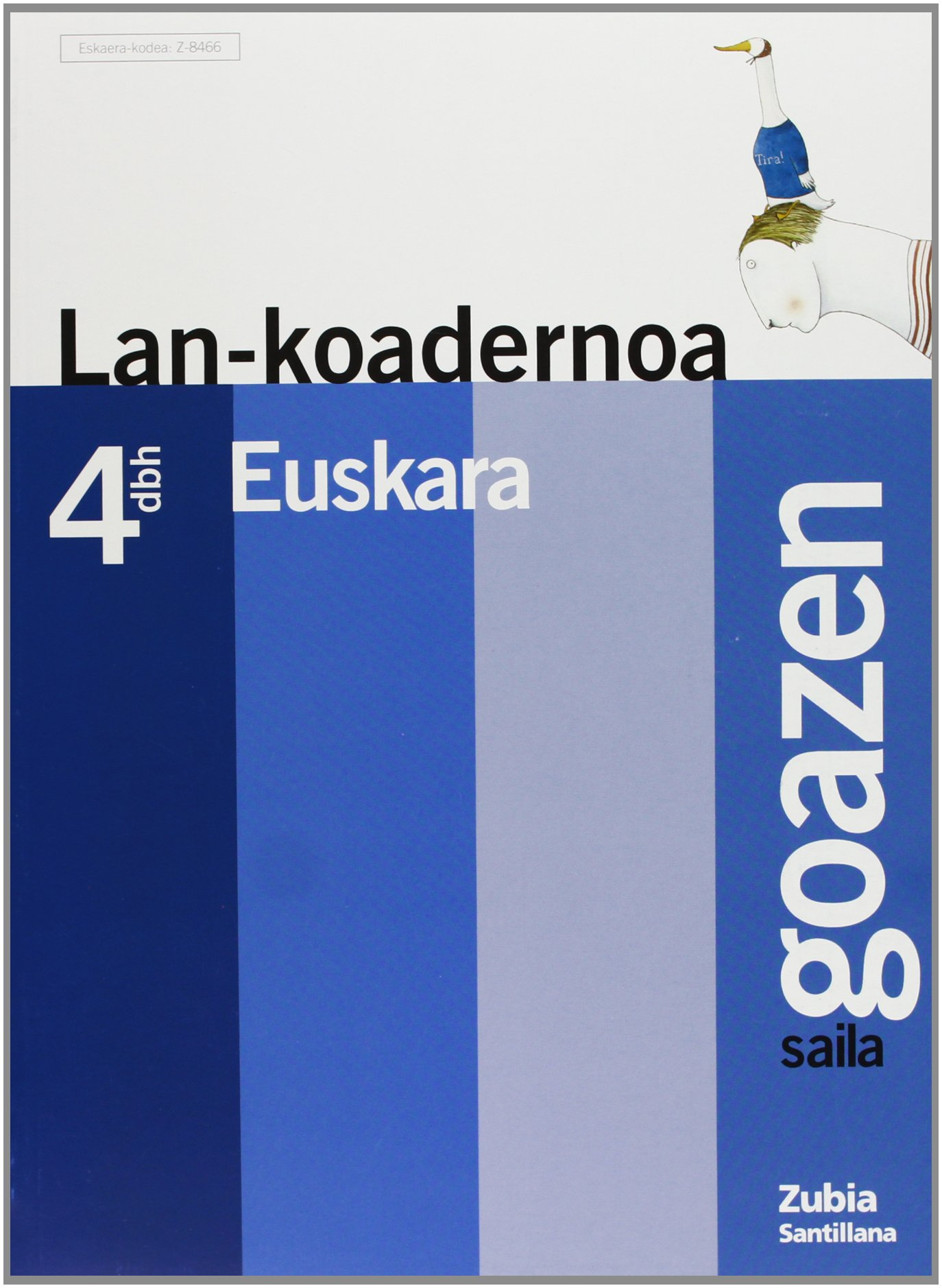 Lan-Koadernoa 4Gbh Goazen Saila Euskera Zubia - 97...